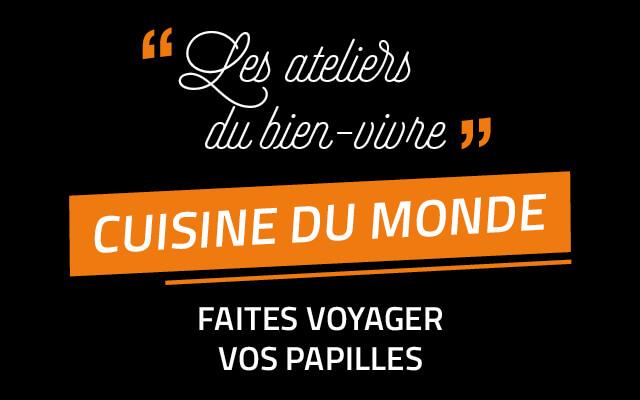 2 week-ends d'ateliers Cuisine du Monde du 11 au 19 octobre